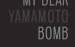 Yohji Yamamotos autobiography My Dear Bomb