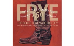 &#8220Frye The Boots That Made History&#8221