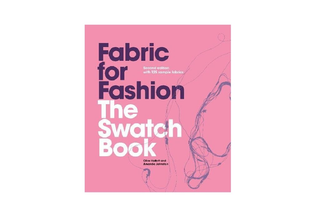 Fabric for Fashion: The Swatch Book, Second Edition