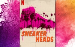 Sneakerheads, Netflix